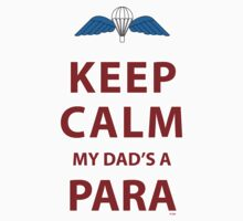 KEEP CALM MY DAD'S A PARA One Piece - Short Sleeve