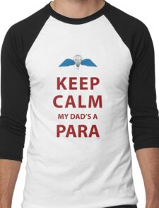 KEEP CALM MY DAD'S A PARA Men's Baseball ¾ T-Shirt