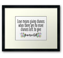 One tree hill - Love means Framed Print