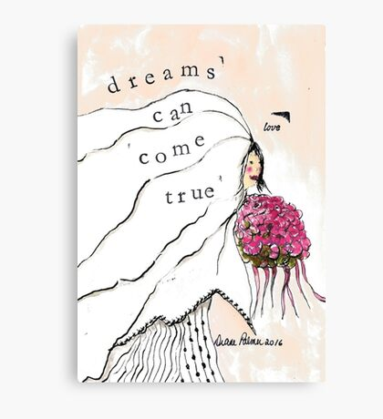 Dreams Can Come True - Wedding Day Dreams Canvas Print