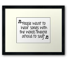 One Tree Hill - People want to hear Framed Print