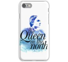 The Queen in the North iPhone Case/Skin