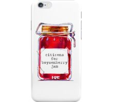 I'm a Citizens for Boysenberry Jam fan! iPhone Case/Skin