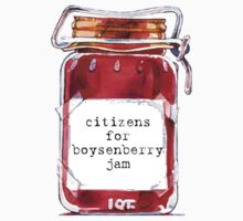 I'm a Citizens for Boysenberry Jam fan! T-Shirt