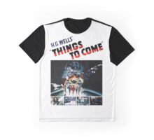 Things to Come T shirt! Graphic T-Shirt