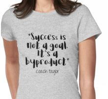Friday Night Lights - Success is not a goal Womens Fitted T-Shirt