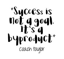 Friday Night Lights - Success is not a goal Photographic Print