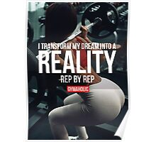 Transform Dreams Into A Reality Rep By Rep Poster