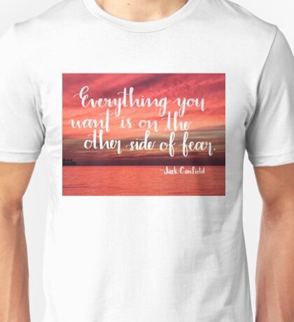 On the Other Side of Fear Unisex T-Shirt