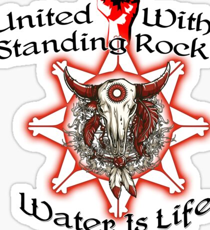 United With Standing Rock Sioux - Water is Life Sticker