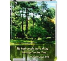 Ecclesiastes 3 11 He Hath Made Evertthing Beautiful iPad Case/Skin
