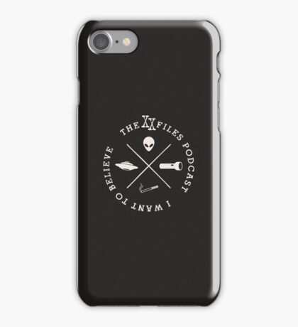 XX Files Podcast - I Want To Believe iPhone Case/Skin