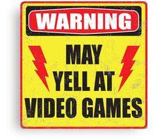 Gamer Warning Canvas Print