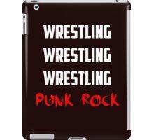 wrestling wrestling wrestling punk rock iPad Case/Skin