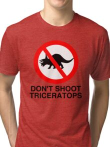 Don't Shoot Triceratops Tri-blend T-Shirt