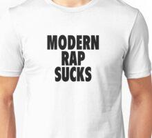 Modern Rap Sucks Unisex T-Shirt