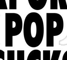 Corporate Pop Sucks Sticker