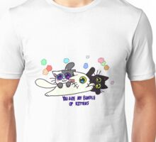 You Are My Bundle Of Kittens Unisex T-Shirt