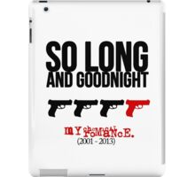 So long and goodnight (variant) iPad Case/Skin