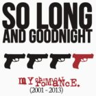 So long and goodnight (variant) by bullet-fuzz