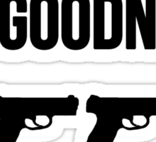 So long and goodnight (variant) Sticker