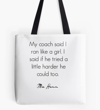 Feminist Quote Mia Hamm Tote Bag