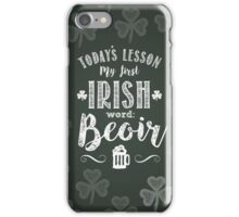 Irish Lesson (Beoir / Beer) iPhone Case/Skin