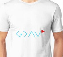 God is greater than the ups and the downs Unisex T-Shirt