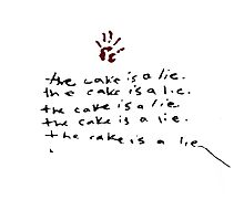 The Cake Is A Lie - Portal by FandomFrenzy