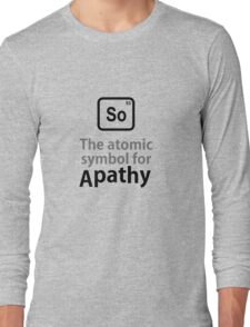 Atomic Symbol for Apathy Long Sleeve T-Shirt