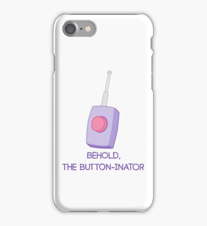 Behold, the button-inator iPhone Case/Skin