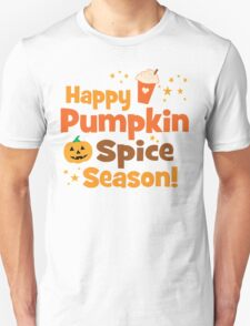 Happy Pumpkin Spice Season Unisex T-Shirt