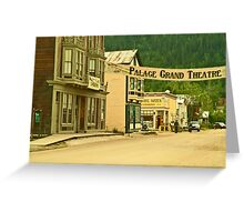 Queen Street in Dawson City Greeting Card