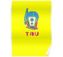 Trippy Tau! Poster