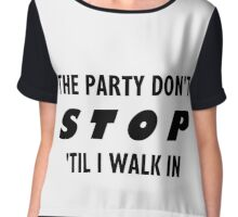 PARTY DON'T STOP Chiffon Top