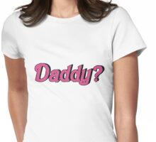 Daddy Shirt Womens Fitted T-Shirt