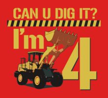 Can U Dig It? I'm 4! One Piece - Short Sleeve