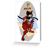 Ninja Bacon Greeting Card