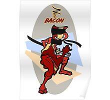 Ninja Bacon Poster