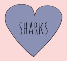 I LOVE SHARKS by Rob Price