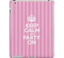 Keep Calm and Party On - Pink Stripes iPad Case/Skin
