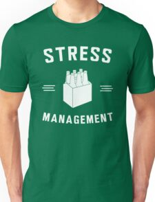 Beer. Stress Management Unisex T-Shirt