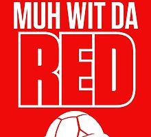 Inside Gaming: WHOO DA HIP MUH WIT DA RED by trueblue471