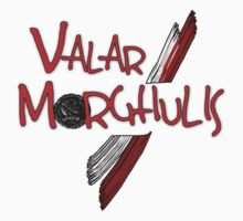 Valar Morghulis by Arrow310