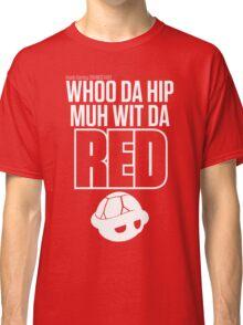 Inside Gaming: WHOO DA HIP MUH WIT DA RED Classic T-Shirt