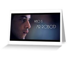 Who is Mr. Robot? Greeting Card