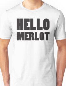 Hello Merlot (Black) Unisex T-Shirt