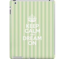 Keep Calm and Dream On - Green Stripes iPad Case/Skin