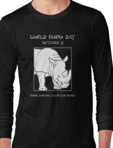 World Rhino Day -- Rhinos Forever. Extinction Never. Long Sleeve T-Shirt