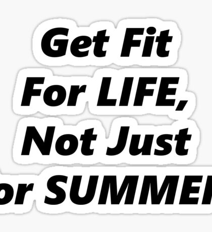 Fit For Life! Sticker